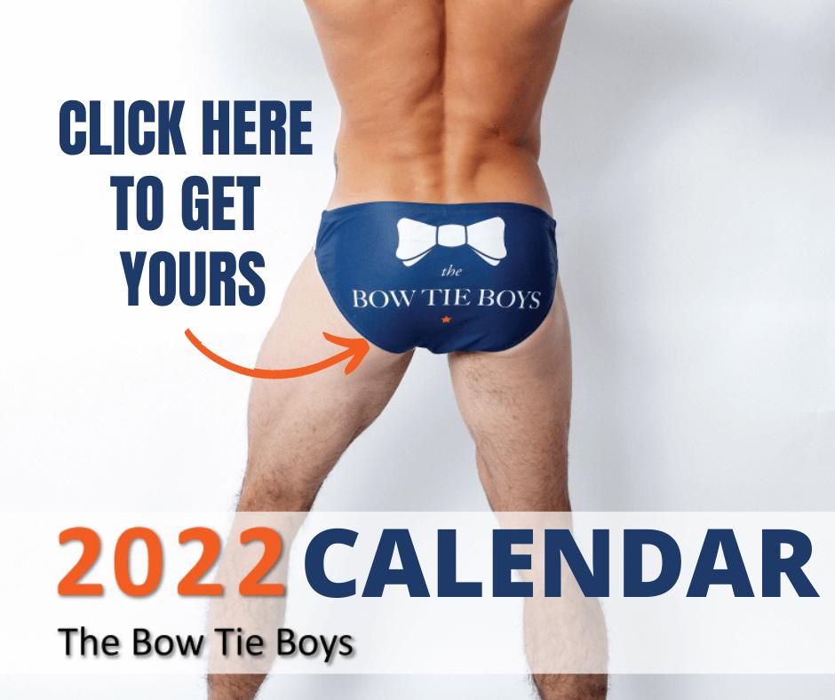 Get Your 2022 Calendar Bow Tie BoyS